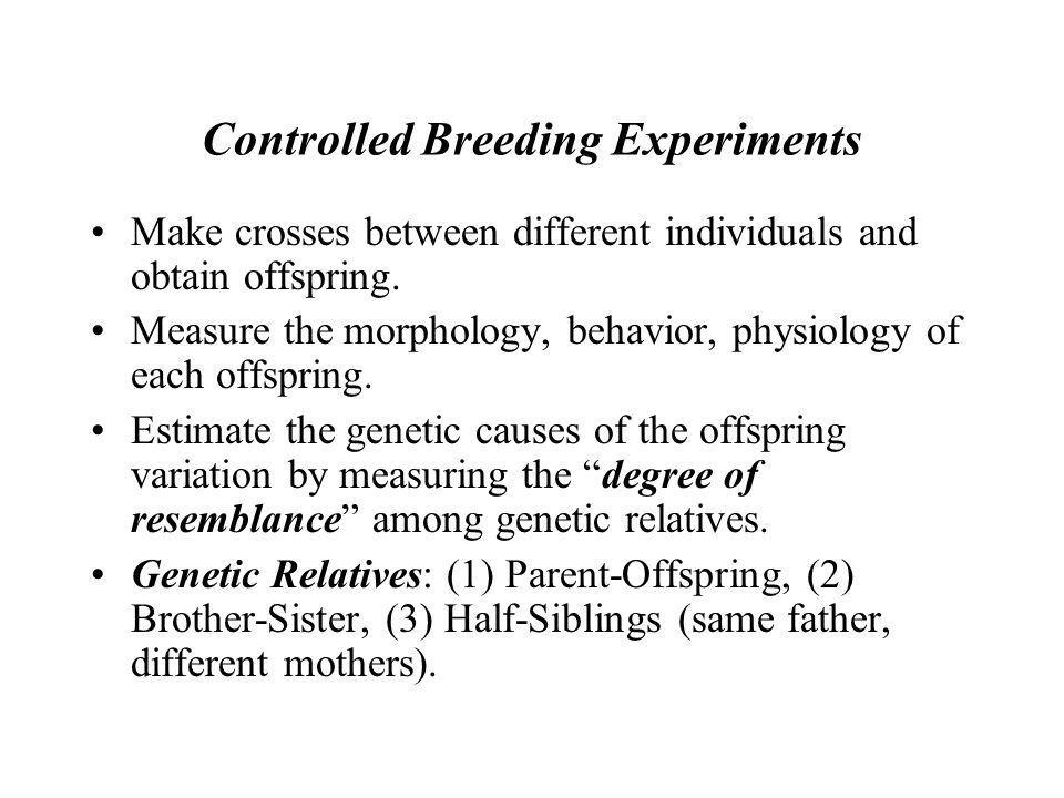 Controlled Breeding Experiments