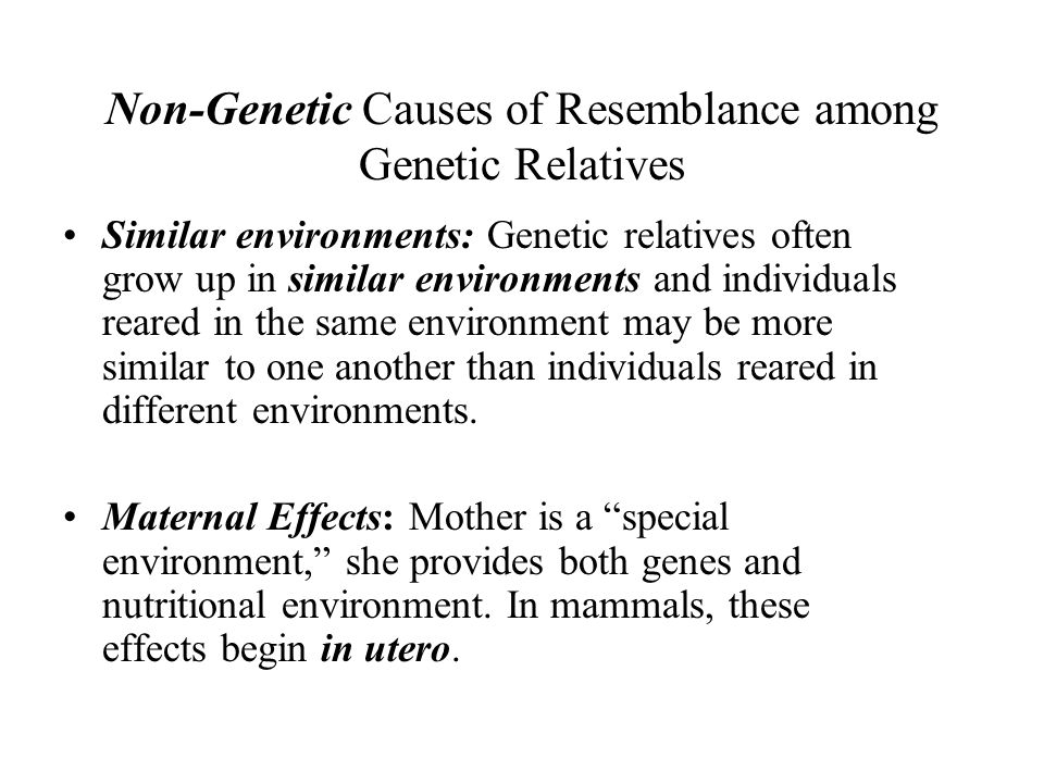 Non-Genetic Causes of Resemblance among Genetic Relatives