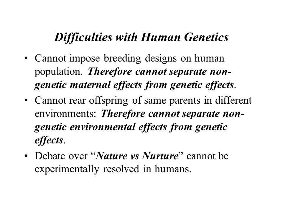 Difficulties with Human Genetics
