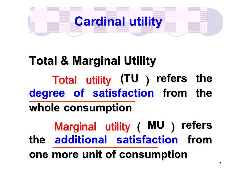 Cardinal utility Total & Marginal Utility