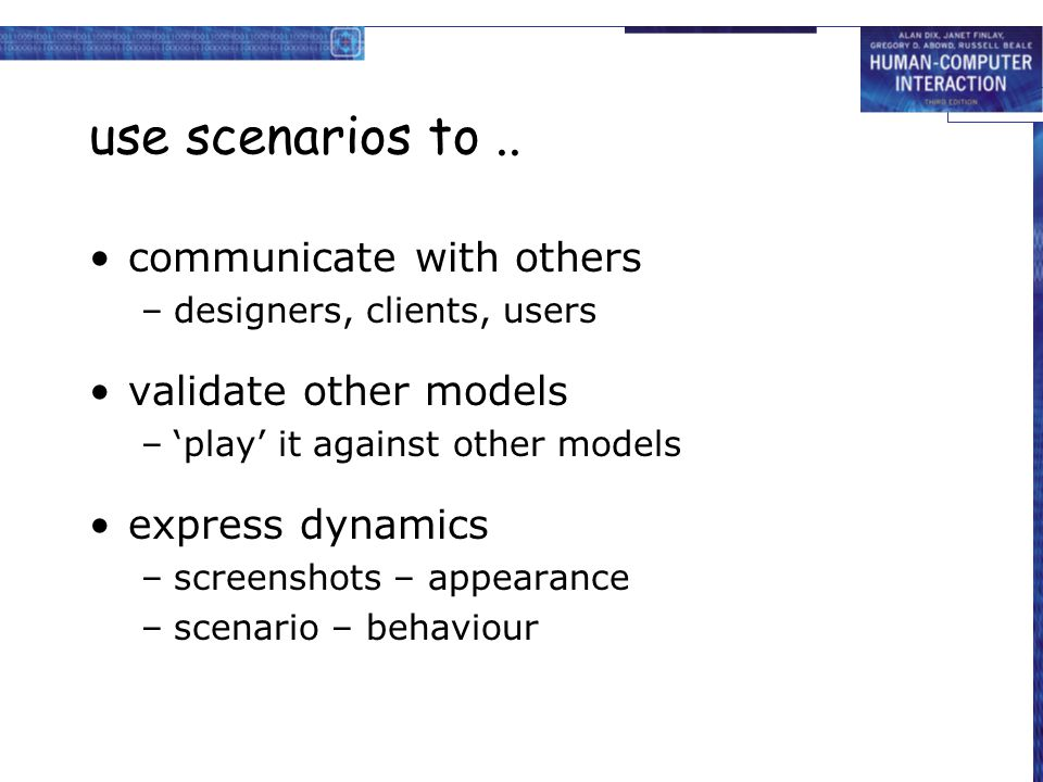use scenarios to .. communicate with others validate other models