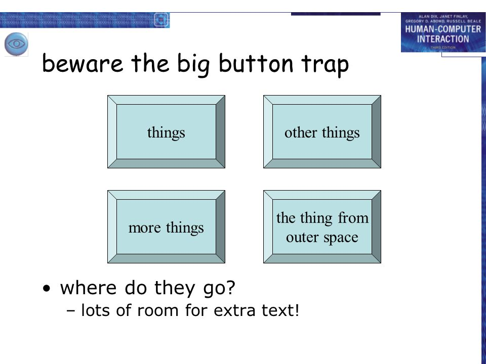 beware the big button trap
