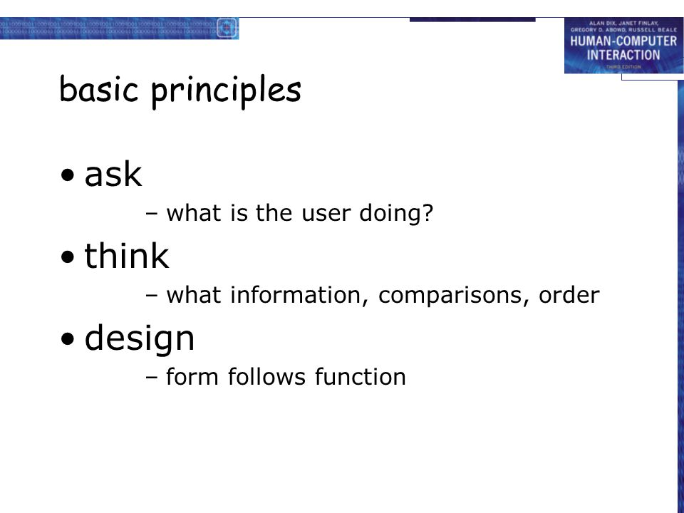 basic principles ask think design what is the user doing
