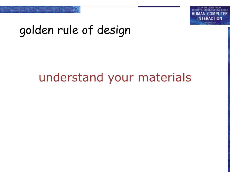 understand your materials