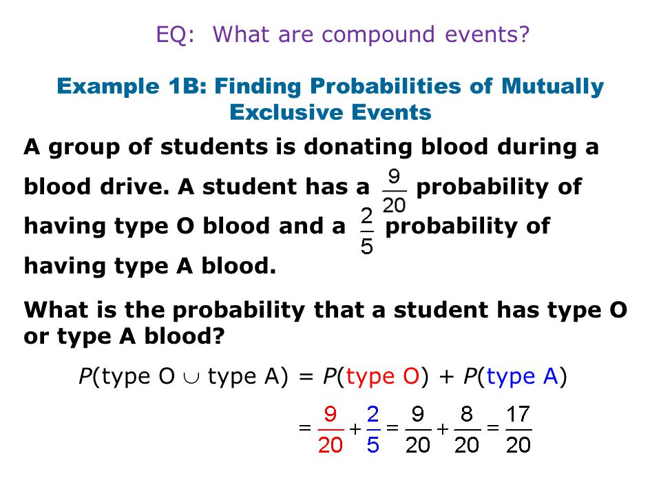 Example 1B: Finding Probabilities of Mutually Exclusive Events
