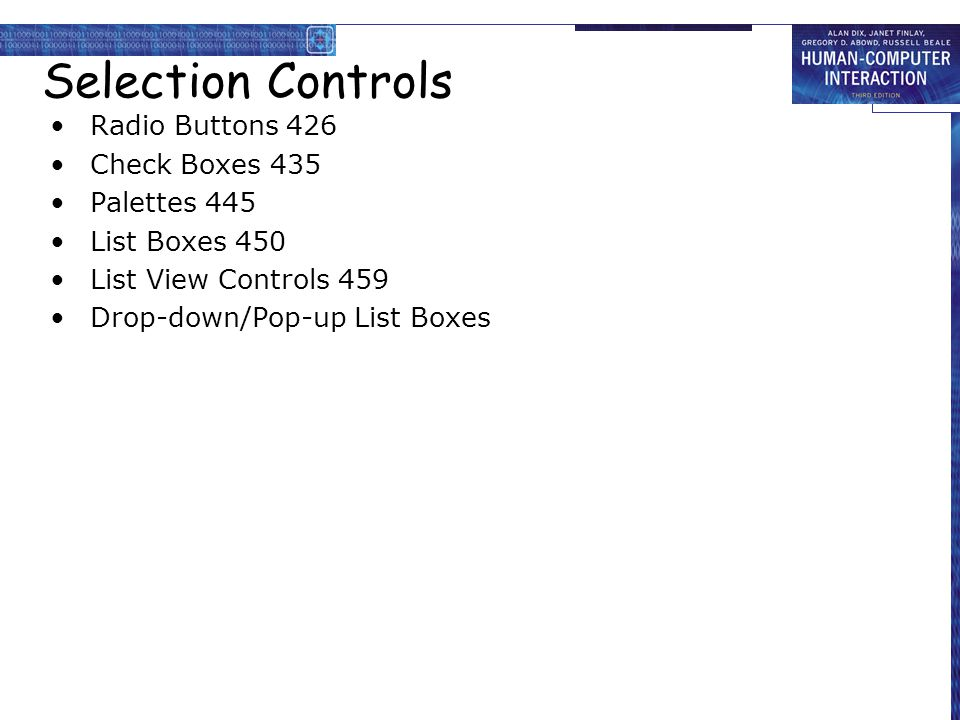 Selection Controls Radio Buttons 426 Check Boxes 435 Palettes 445
