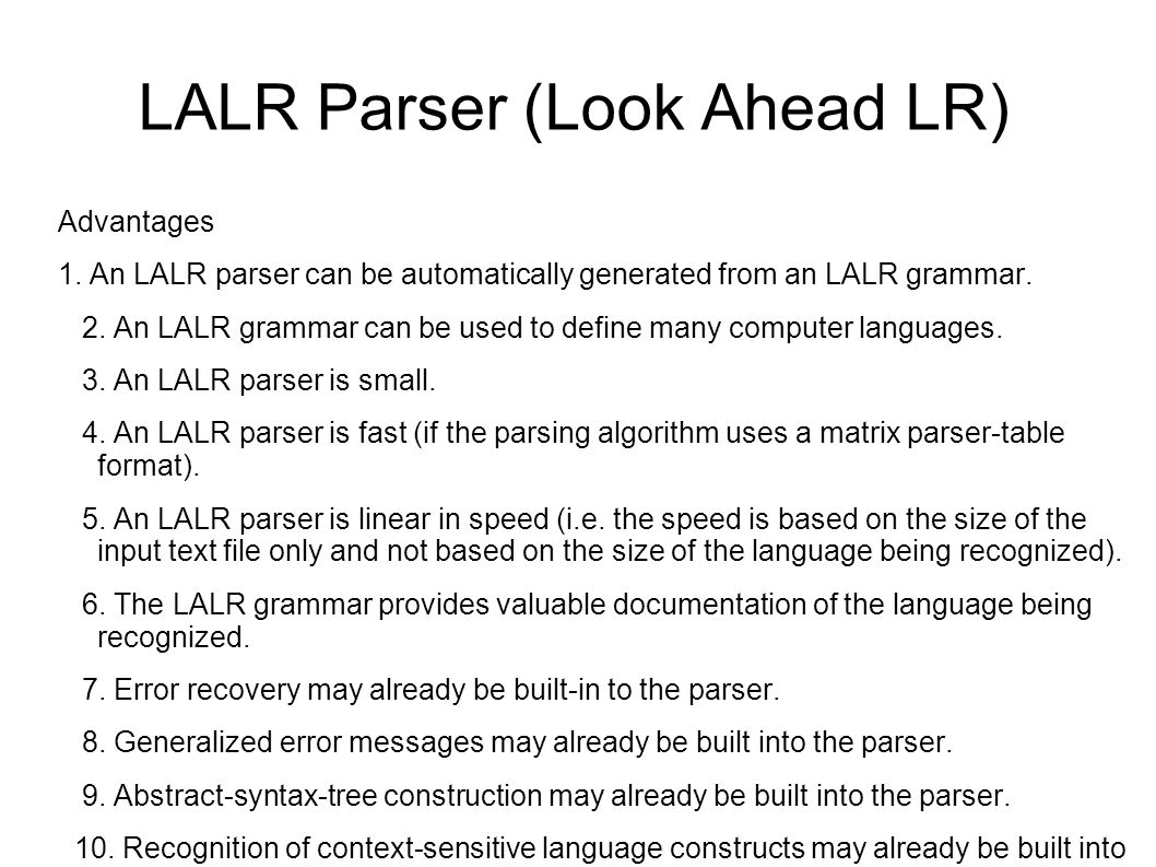 LALR Parser (Look Ahead LR)