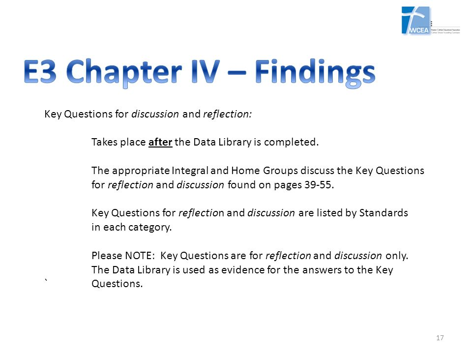 E3 Chapter IV – Findings Key Questions for discussion and reflection: