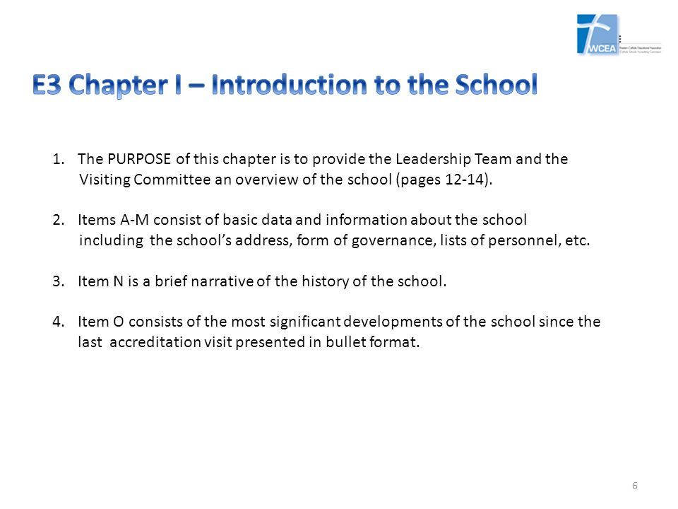 E3 Chapter I – Introduction to the School