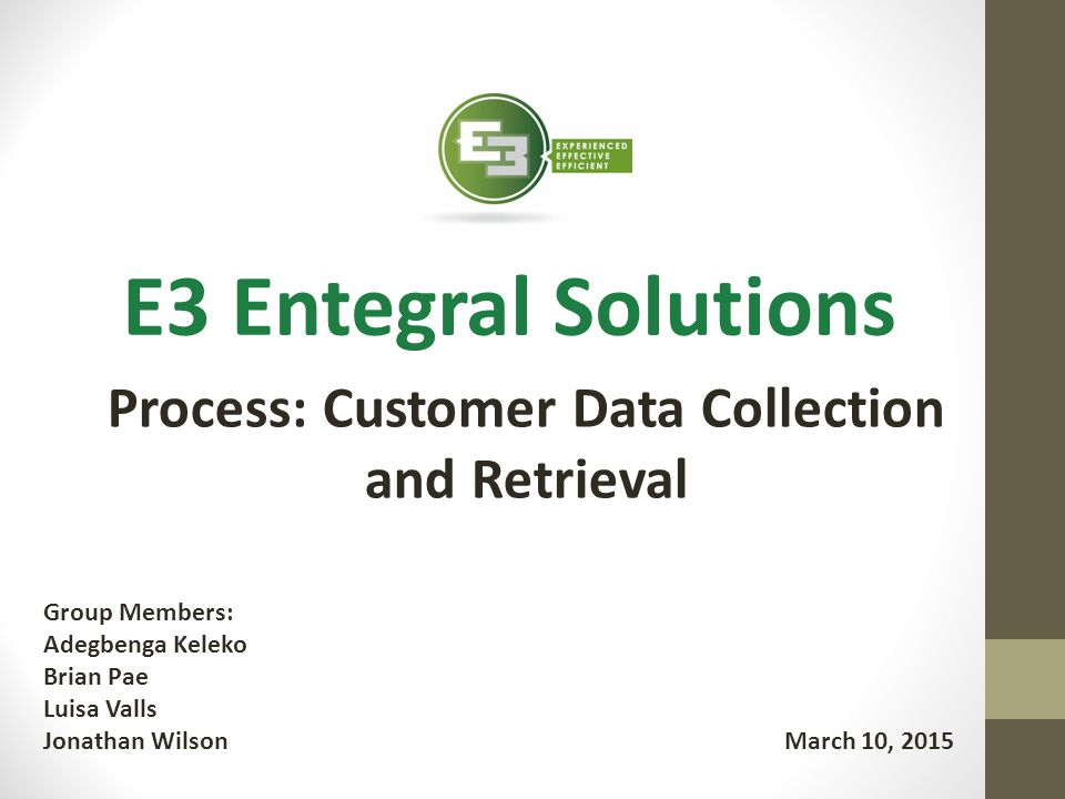 Process: Customer Data Collection and Retrieval