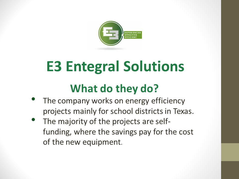 E3 Entegral Solutions What do they do