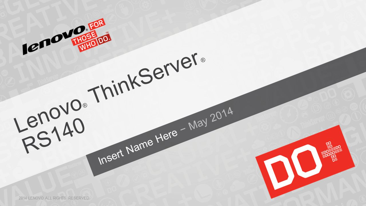 Lenovo® ThinkServer ® RS140