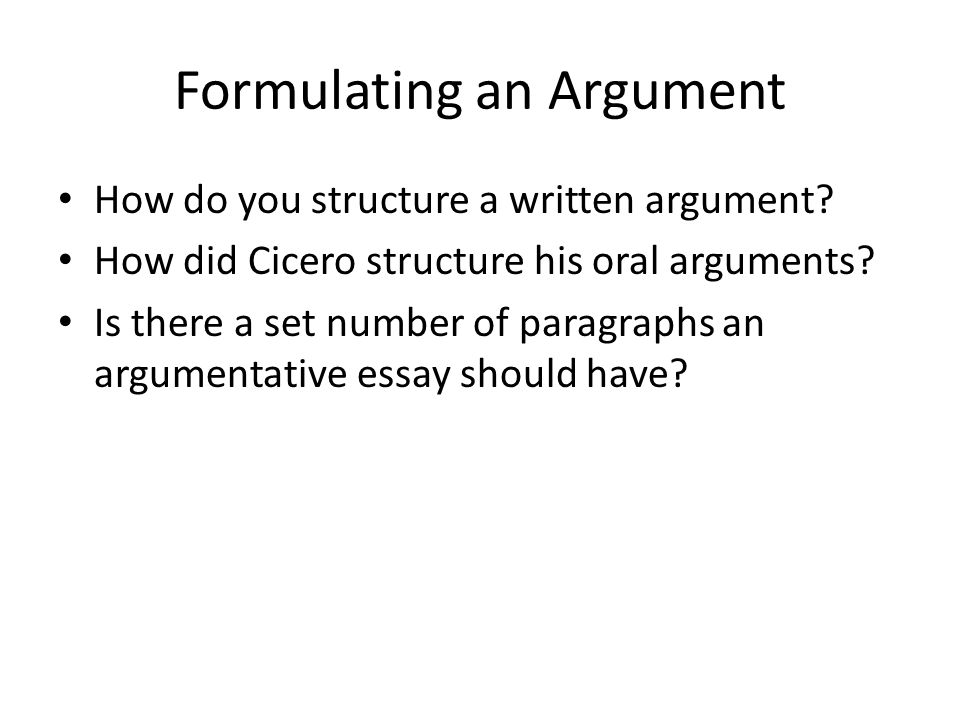 Formulating an Argument
