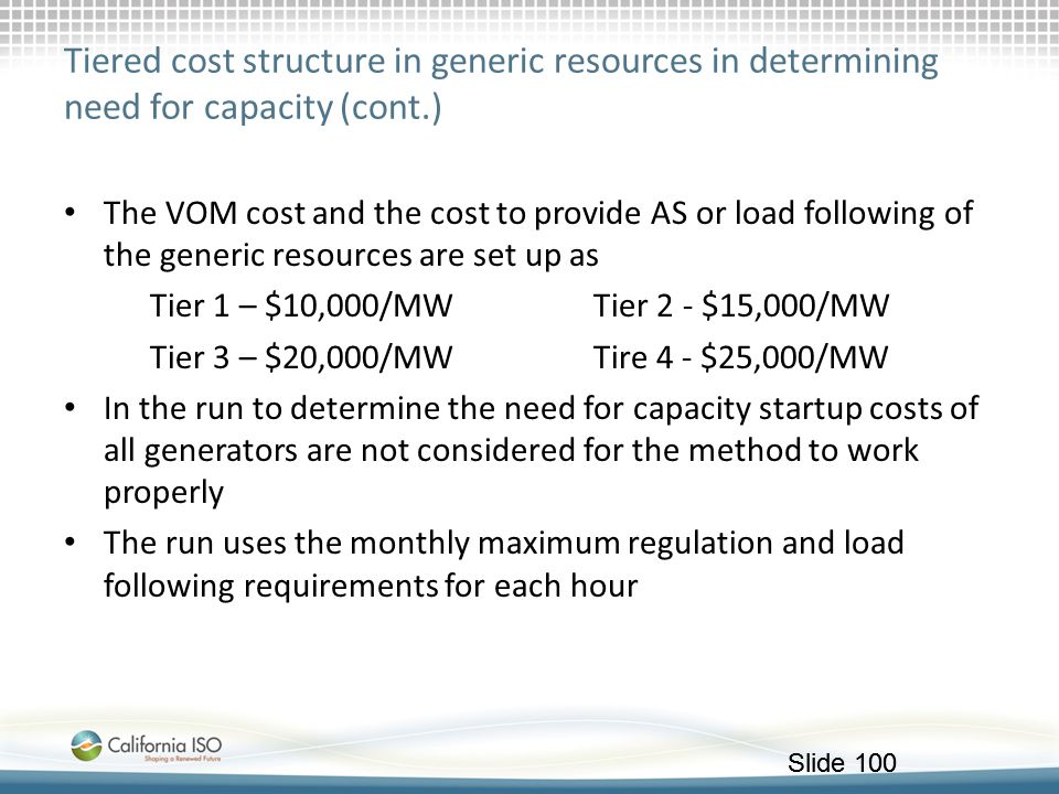 Tiered cost structure in generic resources in determining need for capacity (cont.)