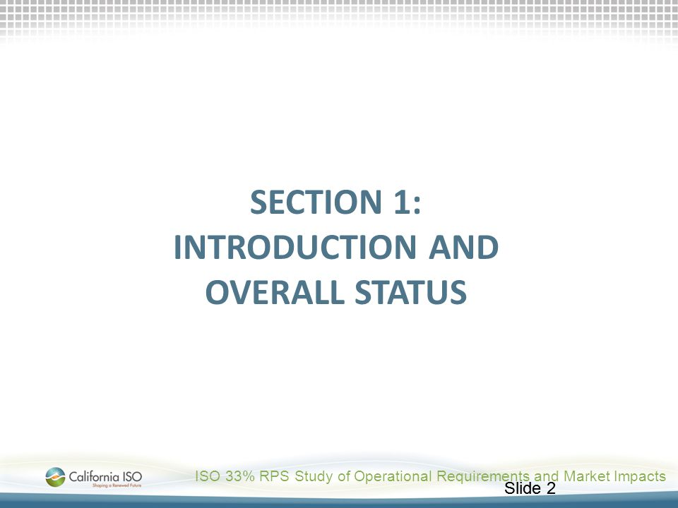 Section 1: Introduction and overall status