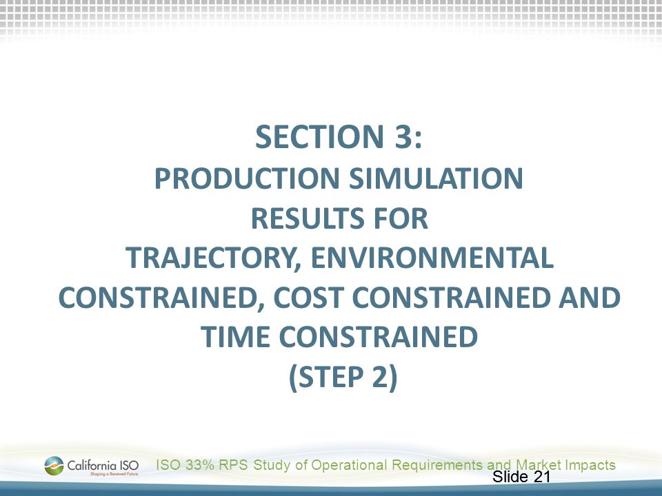 Section 3: production Simulation results for Trajectory, Environmental Constrained, Cost Constrained and Time Constrained (Step 2)