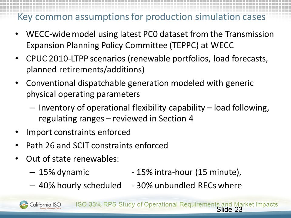 Key common assumptions for production simulation cases