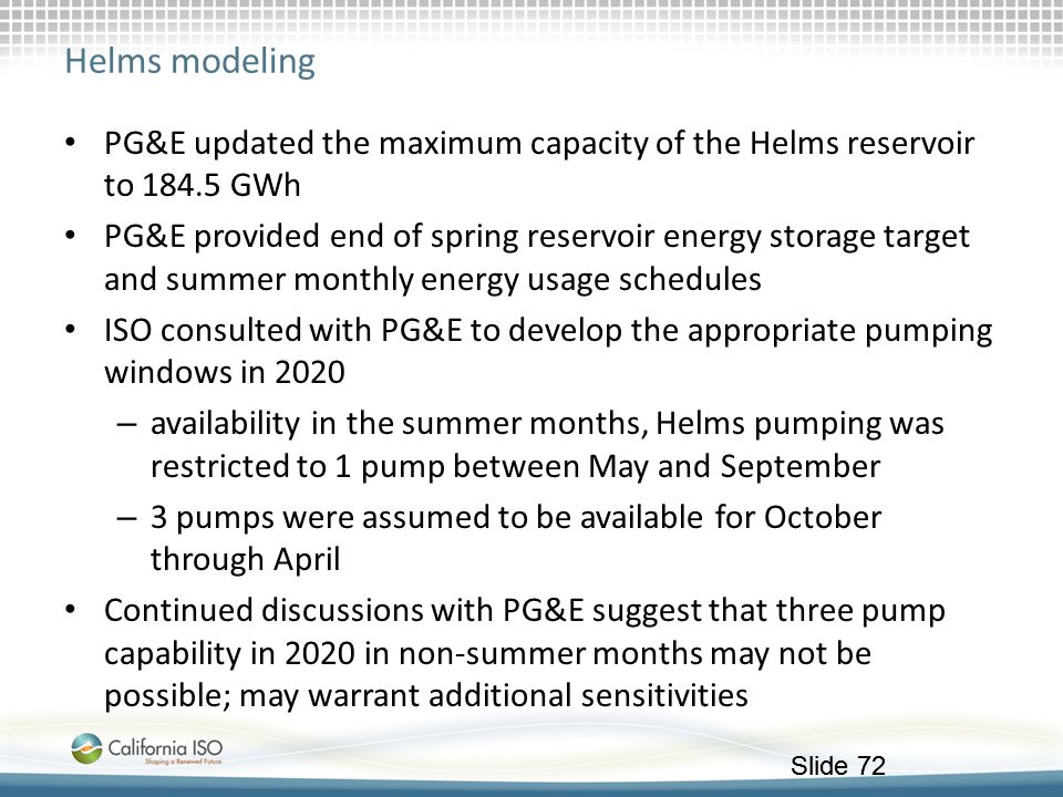 Helms modeling PG&E updated the maximum capacity of the Helms reservoir to 184.5 GWh.