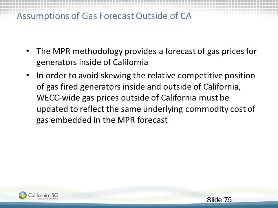 Assumptions of Gas Forecast Outside of CA