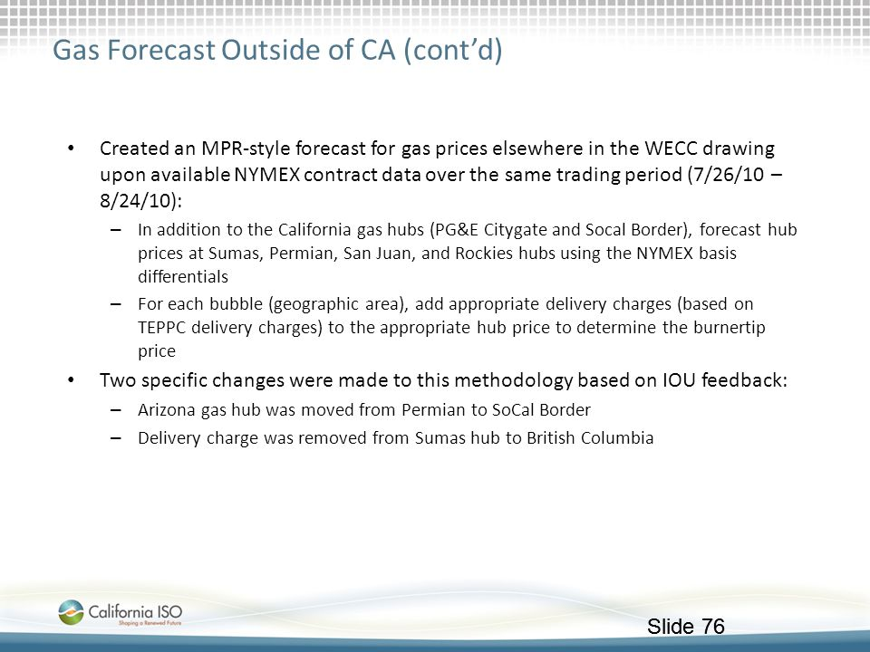 Gas Forecast Outside of CA (cont'd)