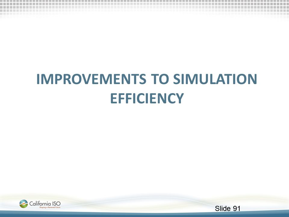 Improvements to simulation efficiency