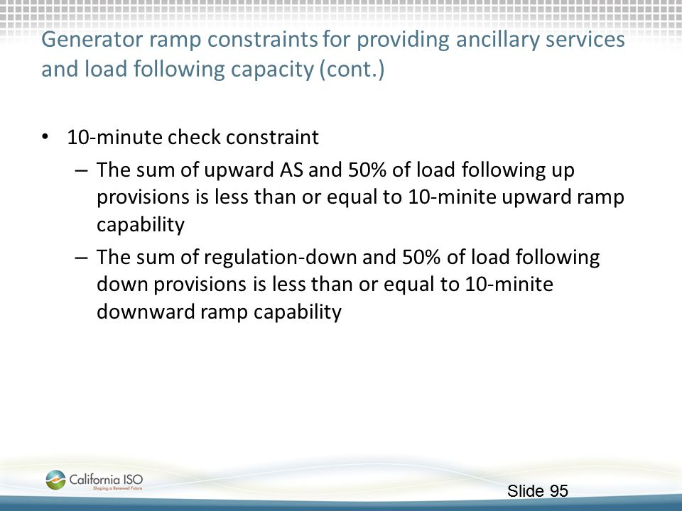 Generator ramp constraints for providing ancillary services and load following capacity (cont.)