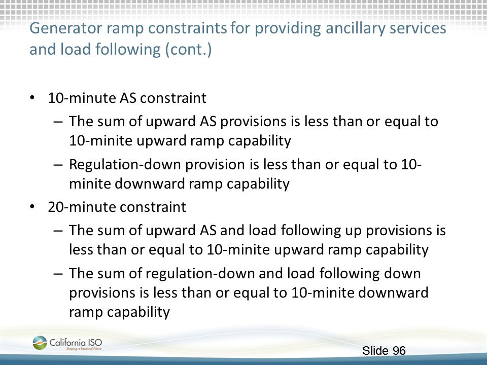 Generator ramp constraints for providing ancillary services and load following (cont.)