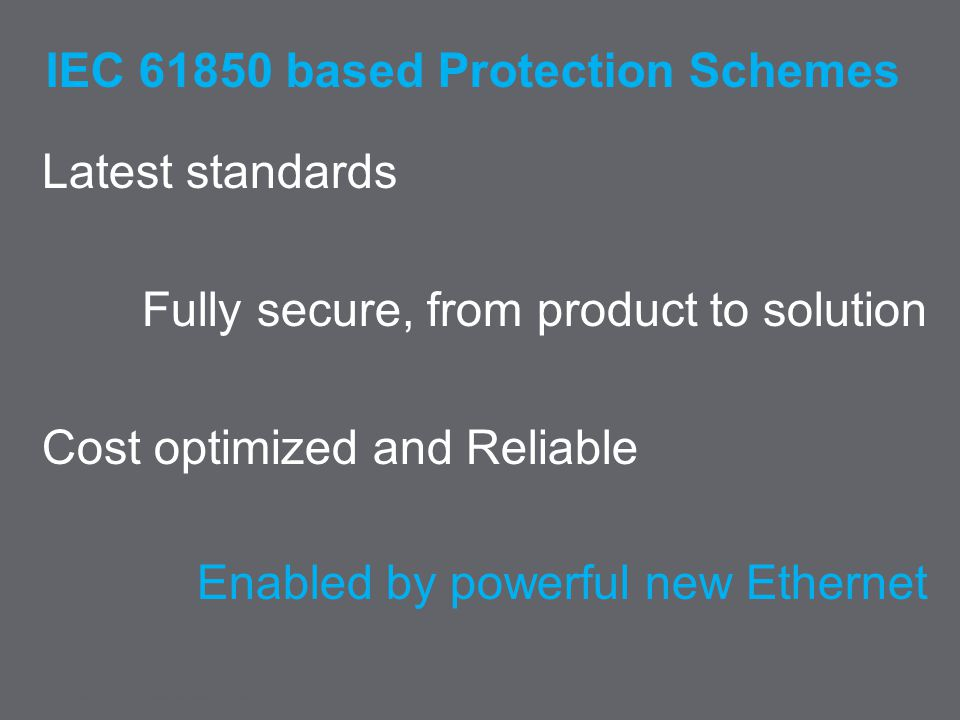 IEC 61850 based Protection Schemes
