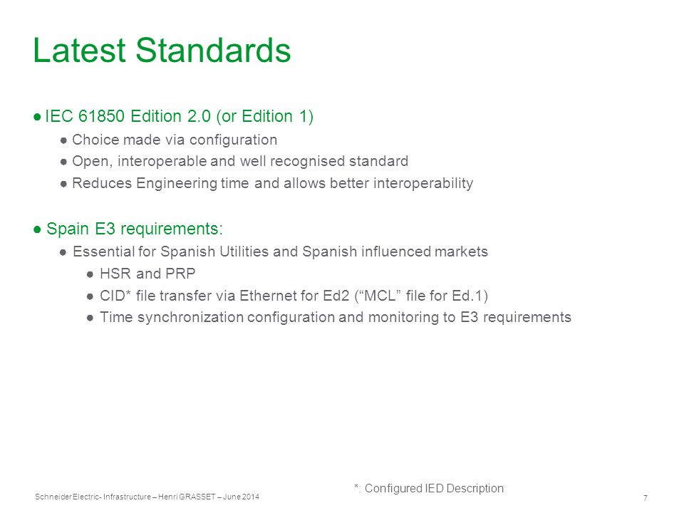Latest Standards IEC 61850 Edition 2.0 (or Edition 1)