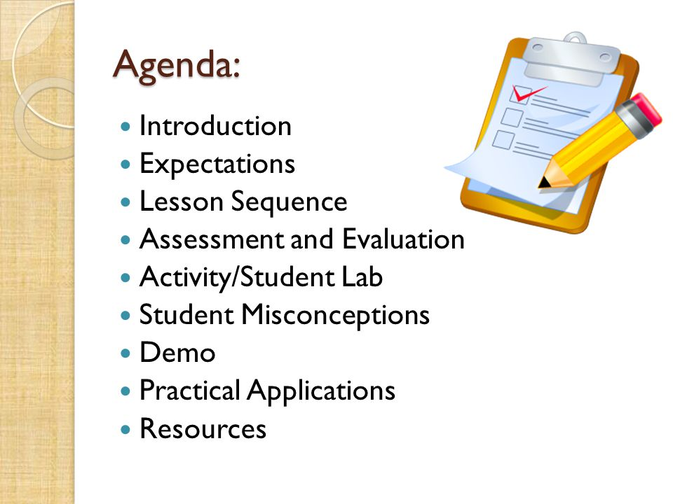 Agenda: Introduction Expectations Lesson Sequence