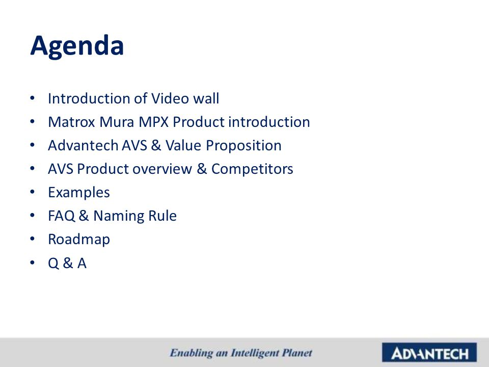 Agenda Introduction of Video wall Matrox Mura MPX Product introduction
