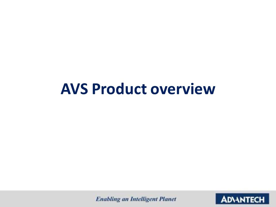 AVS Product overview