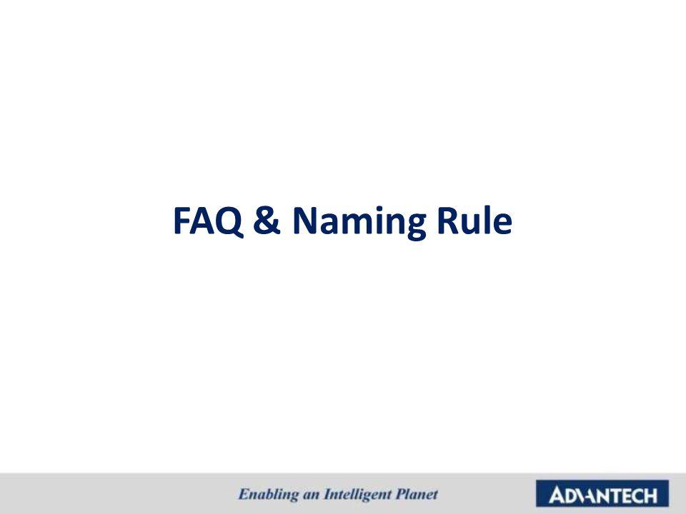 FAQ & Naming Rule