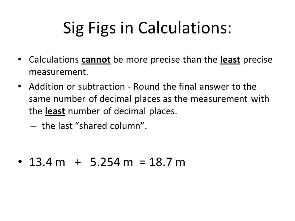 Sig Figs in Calculations: