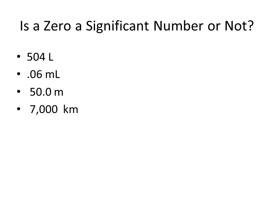 Is a Zero a Significant Number or Not