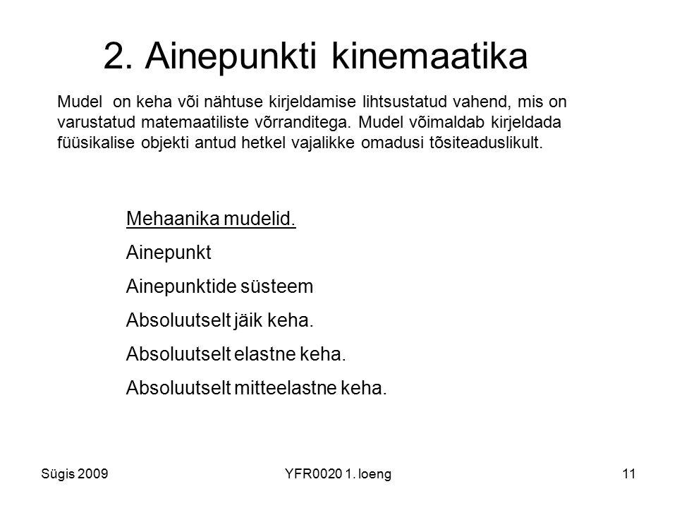 2. Ainepunkti kinemaatika