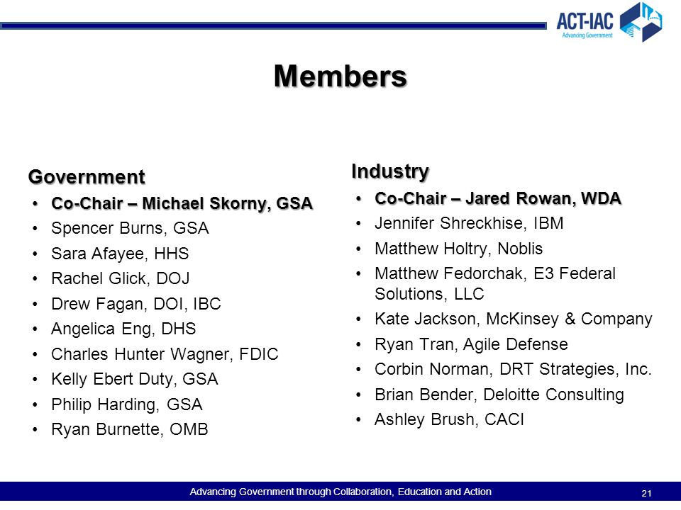 Members Industry Government Co-Chair – Jared Rowan, WDA