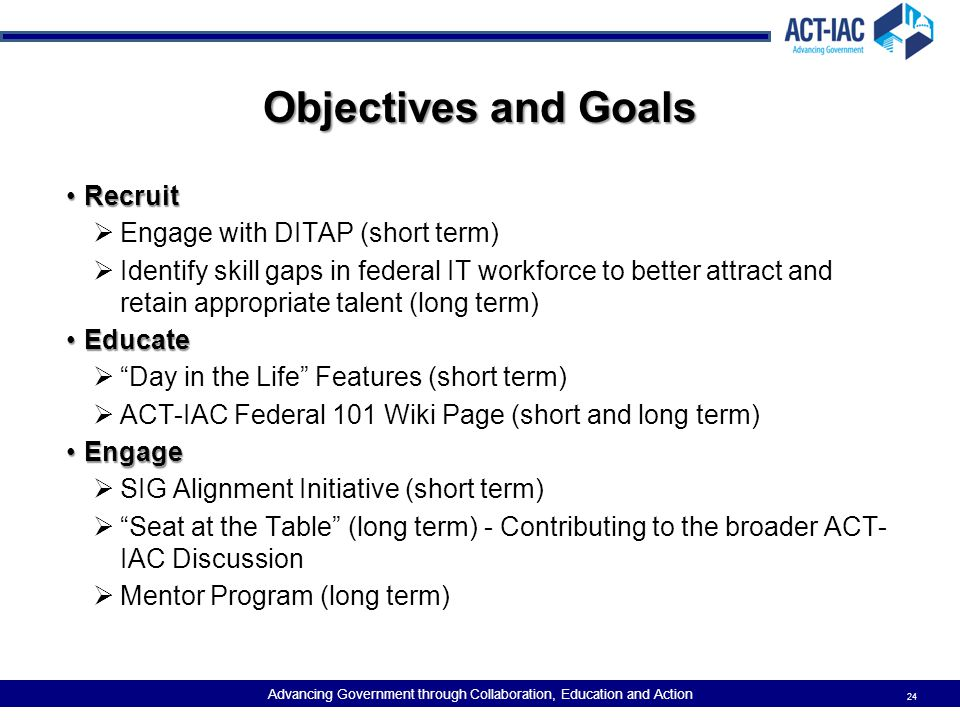 Objectives and Goals Recruit Engage with DITAP (short term)