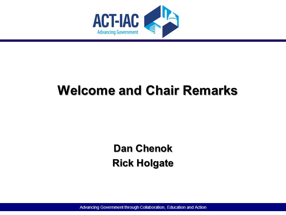 Welcome and Chair Remarks