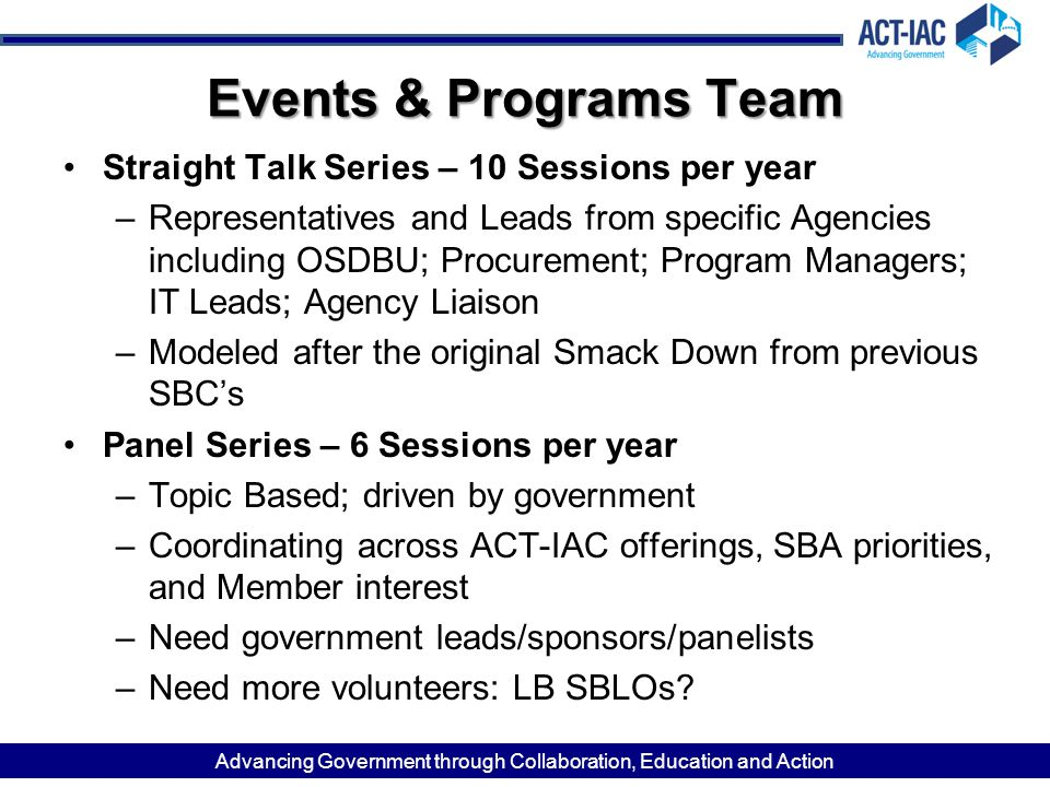Events & Programs Team Straight Talk Series – 10 Sessions per year