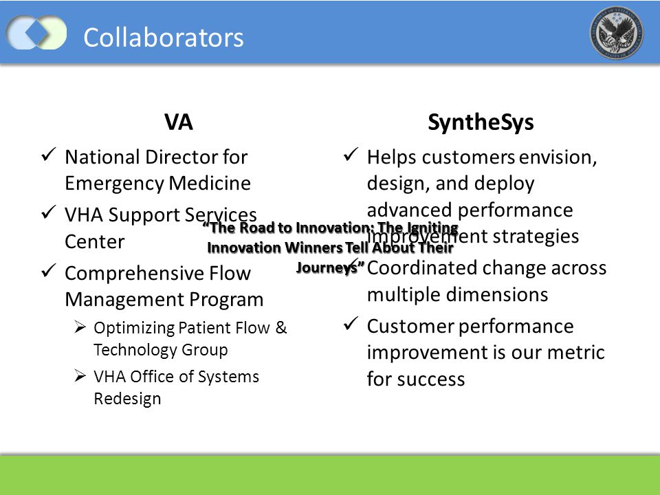 Collaborators VA SyntheSys National Director for Emergency Medicine