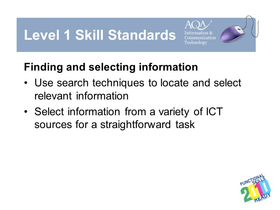 Level 1 Skill Standards Finding and selecting information