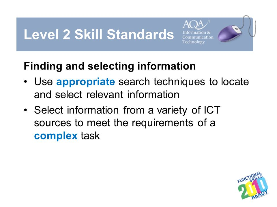 Level 2 Skill Standards Finding and selecting information