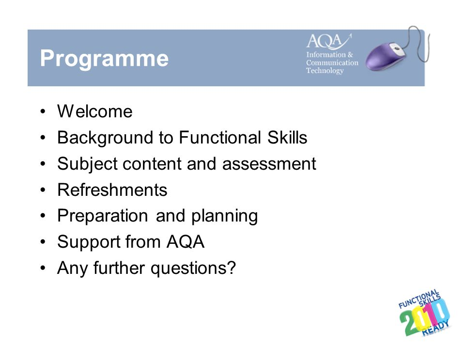 Programme Welcome Background to Functional Skills
