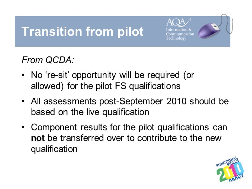 Transition from pilot From QCDA: