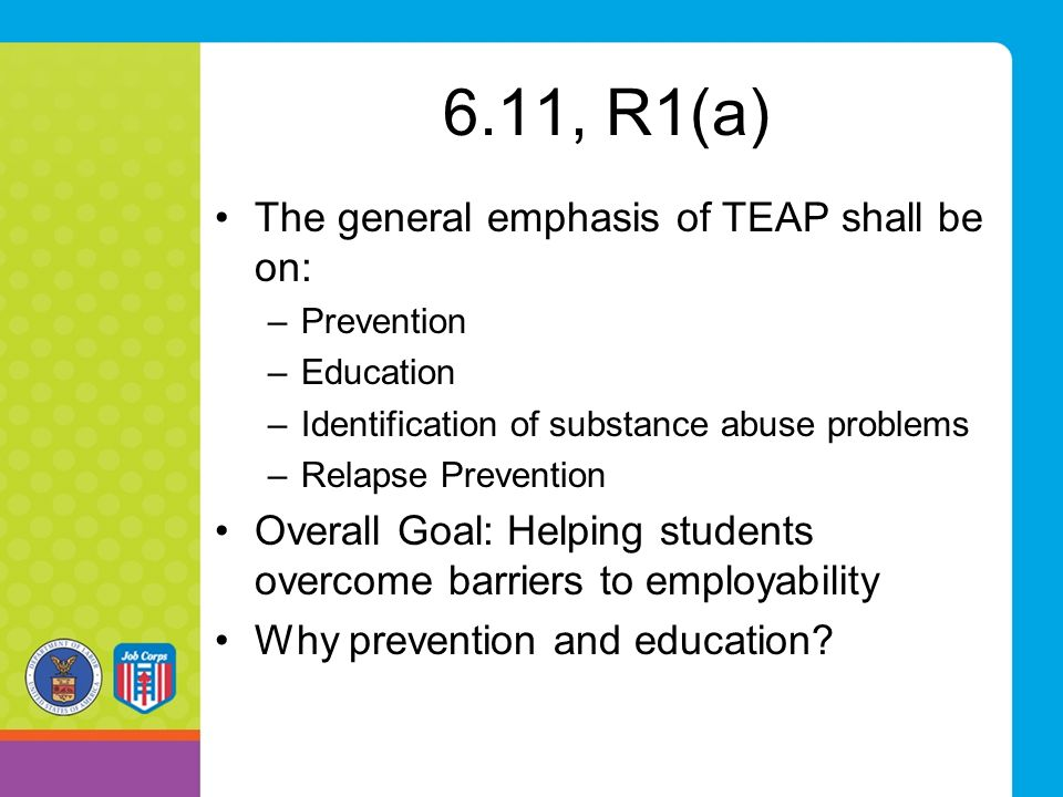 6.11, R1(a) The general emphasis of TEAP shall be on: