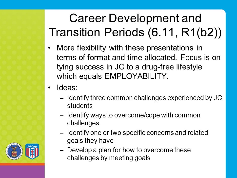 Career Development and Transition Periods (6.11, R1(b2))