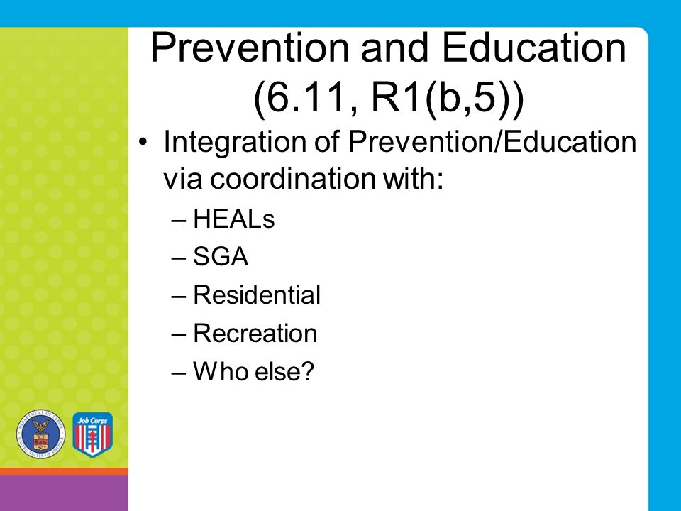 Prevention and Education (6.11, R1(b,5))