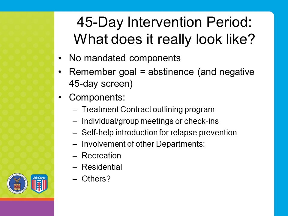 45-Day Intervention Period: What does it really look like