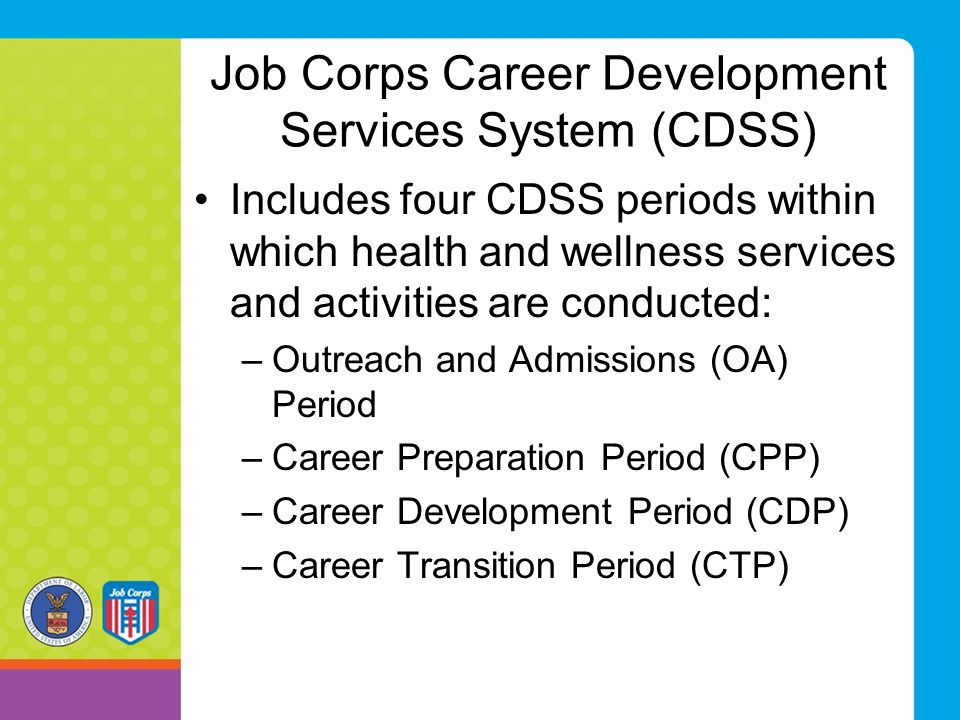 Job Corps Career Development Services System (CDSS)